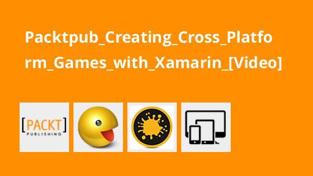 آموزش ساخت بازی هایCross Platform باXamarin